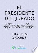 Libro de El Presidente Del Jurado