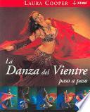 Libro de La Danza Del Vientre Paso A Paso
