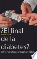 Libro de ¿el Final De La Diabetes?