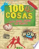 Libro de 100 Cosas Que Debe Saber Un Chico
