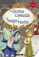 Libro de La Divina Comedia Y El Mago Merlín