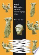 Libro de Nuevo Didáscalos. Método De Iniciación Al Griego Antiguo