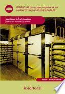 Libro de Almacenaje Y Operaciones Auxiliares En Panadería Y Bollería. Inaf0108