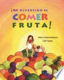 Libro de ÁquŽ Divertido Es Comer Fruta!