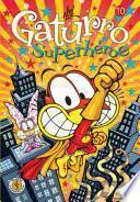 Libro de Gaturro 10. Gaturro Superhéroe
