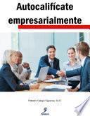 Libro de Autocalifícate Empresarialmente