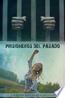 Libro de Prisioneros Del Pasado