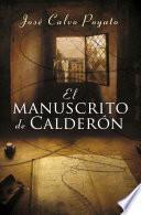 Libro de El Manuscrito De Calderón (pedro Capablanca 1)