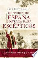 Libro de Historia De España Contada Para Escépticos