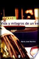 Libro de Vida Y Milagros De Un Ex
