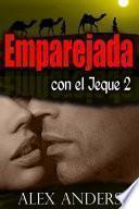 Libro de Emparejada Con El Jeque 2 (novela Erótica Romántica Bbw, Bdsm)