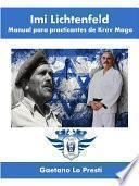 Libro de Imi Lichtenfeld. Manual Para Practicantes De Krav Maga