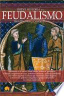 Libro de Breve Historia Del Feudalismo