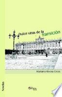 Libro de Dulce Virus De La Transicion