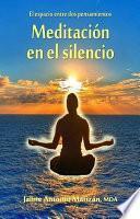 Libro de Meditación En El Silencio