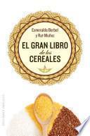 Libro de El Gran Libro De Los Cereales