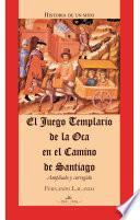 Libro de El Juego Templario De La Oca En El Camino De Santiago. Versión Ampliada
