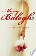 Libro de Ligeramente Casados (bedwyn 1)