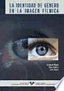 Libro de La Identidad De Género En La Imagen Fílmica