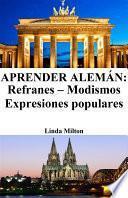 Libro de Aprender Alemán: Refranes   Modismos   Expresiones Populares