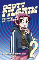 Libro de Scott Pilgrim Contra El Mundo (scott Pilgrim 2)