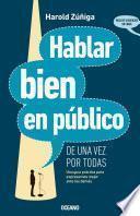 Libro de Hablar Bien En Público (de Una Vez Por Todas)