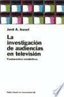 Libro de La Investigación De Audiencias En Televisión