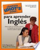 Libro de The Complete Idiot S Guide To Para Aprender Ingles