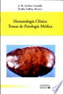 Libro de Hematología Clínica. Temas De Patología Médica