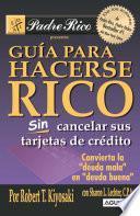 Libro de Guía Para Hacerse Rico Sin Cancelar Sus Tarjetas De Crédito