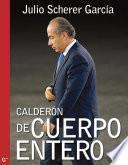 Libro de Calderón De Cuerpo Entero