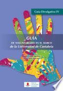 Libro de Guía De Voluntariado En El Marco De La Universidad De Cantabria