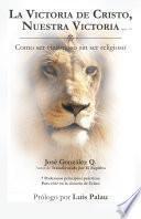 Libro de La Victoria De Cristo, Nuestra Victoria