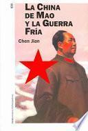 Libro de La China De Mao Y La Guerra Fría