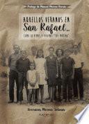 Libro de Aquellos Veranos En San Rafael…
