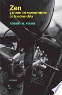 Libro de Zen Y El Arte Del Mantenimiento De La Motocicleta / Zen And The Art Of Motorcycle Maintenance