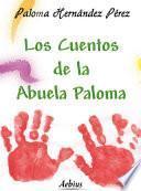 Libro de Los Cuentos De La Abuela Paloma