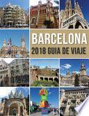 Libro de Barcelona 2018 Guia De Viaje