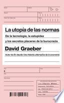 Libro de La Utopía De Las Normas