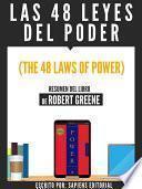 Libro de Las 48 Leyes Del Poder (the 48 Laws Of Power)   Resumen Del Libro De Robert Greene