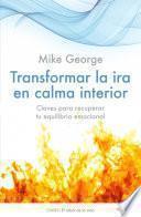 Libro de Transformar La Ira En Calma Interior
