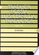 Libro de Traducir Poesía. Luis Cernuda, Traductor