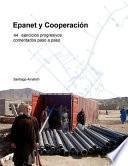 Libro de Epanet Y Cooperacion. 44 Ejercicios Progresivos Comentados Paso A Paso