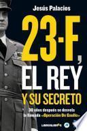 Libro de 23 F, El Rey Y Su Secreto