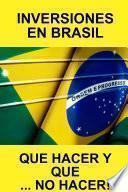 Libro de Inversiones En Brasil Que Hacer Y Que⦠No Hacer!