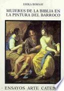 Libro de Mujeres De La Biblia En La Pintura Del Barroco
