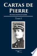 Libro de Cartas De Pierre   Tomo I