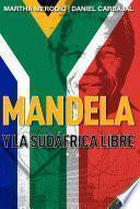 Libro de Mandela Y La Sudáfrica Libre