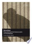 Libro de Identidad. Represión Hacia Los Homosexuales En El Franquismo