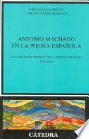 Libro de Antonio Machado En La Poesía Española